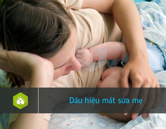Dấu hiệu mất sữa mẹ & Những nguyên nhân gây ra hiện tượng mất sữa mẹ sau sinh